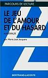 LE JEU DE L AMOUR ET DU HASARD - PARCOURS DE LECTURE