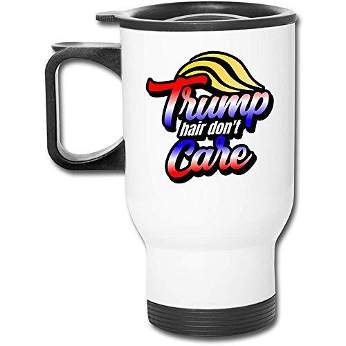 Little Yi Trump Hair Don 'T Care Edelstahl Reisebecher Becher Tee Tasse Kaffee Auto Tasse