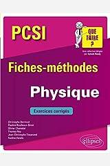 Physique PCSI - Fiches-méthodes et exercices corrigés Broché