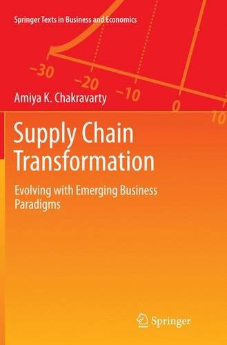 Buchcover: Supply Chain Transformation: Evolving with Emerging Business Paradigms (Springer Texts in Business and Economics)