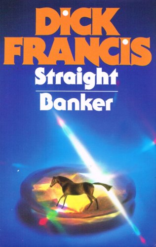 Dick Francis Omnibus: Straight, and, Banker (BCA Guild Edition)