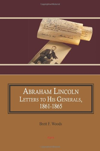 abraham-lincoln-letters-to-his-generals-1861-1865