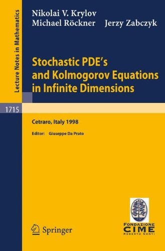 Stochastic Pde's and Kolmogorov Equations in Infinite Dimensions: Lectures Given