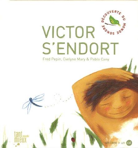 Victor s'endort (1CD audio) par Fred Pépin