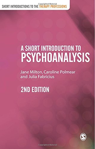 A Short Introduction to Psychoanalysis (Short Introductions to the Therapy Professions) by Milton, Jane, Polmear, Caroline, Fabricius, Julia (March 10, 2011) Paperback