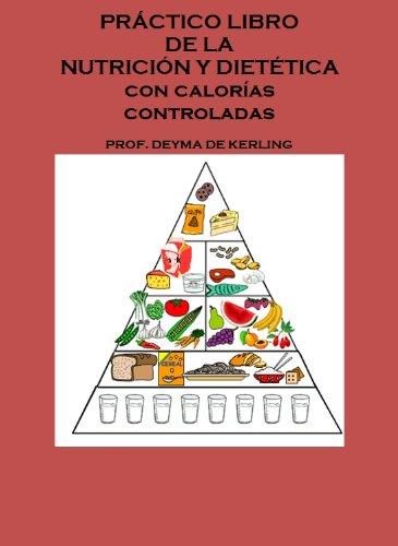 Práctico libro de la nutrición y dietética eBook: Deyma de Kerling ...