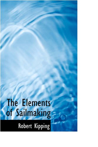 The Elements of Sailmaking
