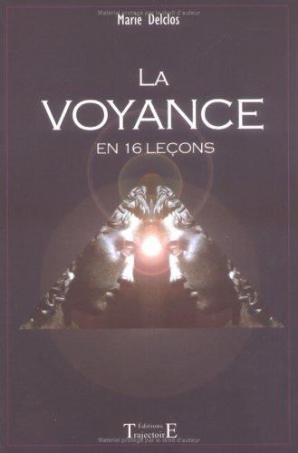 La Voyance en 16 leçons