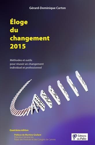 Eloge du Changement 2015 - Quatrième Édition par Carton Gérard-Dominique
