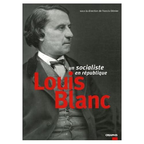 Louis Blanc, un socialiste en république