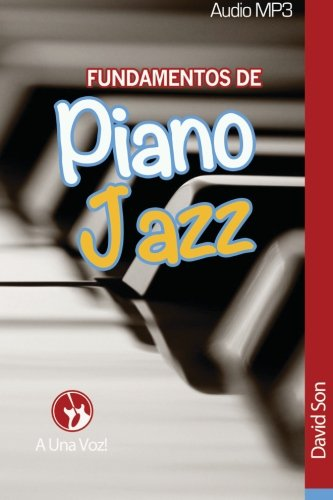 Fundamentos de Piano Jazz: Volume 2