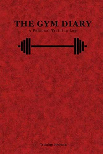 The Gym Diary: A personal training log por Training Journals