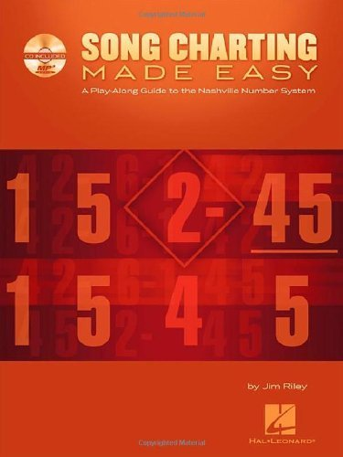 Song Charting Made Easy: A Play-Along Guide to the Nashville Number System [With MP3] (Play-Along Guides) by Riley, Jim (2010) Paperback