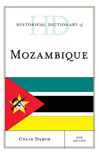 Historical Dictionary of Mozambique (Historical Dictionaries of Africa) (English Edition)