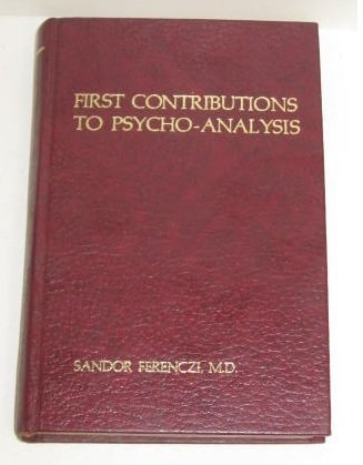 First Contributions to Psycho-Analysis