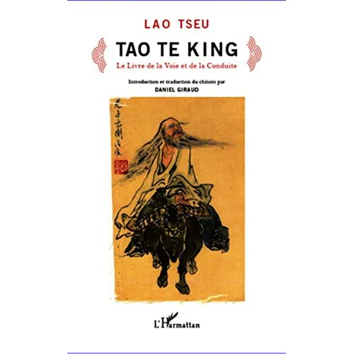 Tao Te King: Le livre de la Voie et de la Conduite