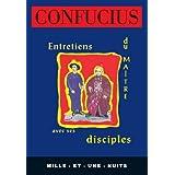 Entretiens du Maître avec ses disciples : Nouvelle Edition (La Petite Collection t. 156)
