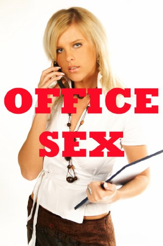 Hardcore sex at work stories