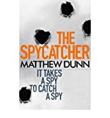 TheSpycatcher by Dunn, Matthew ( Author ) ON Aug-16-2012, Paperback