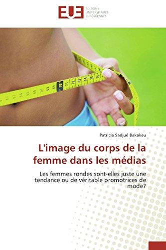 L'image du corps de la femme dans les médias par Patricia Sadjué Bakakeu