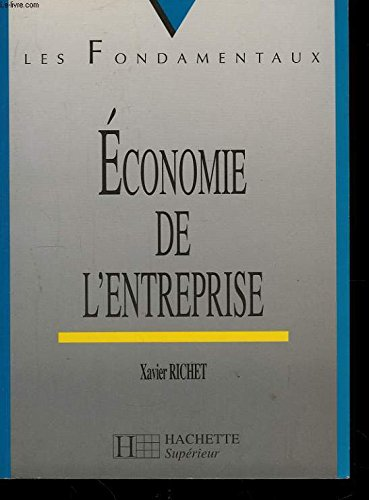 Economie de l'entreprise par Xavier Richet