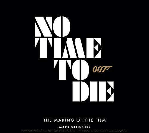 No Time to Die: The Making of the Film