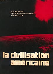 Civilisation Americaine (la)