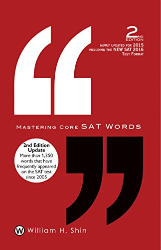 Mastering Core SAT Words: 2nd Edition (English Edition) Sat-core