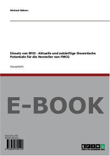 Einsatz von RFID - Aktuelle und zukünftige theoretische Potentiale für die Hersteller von FMCG
