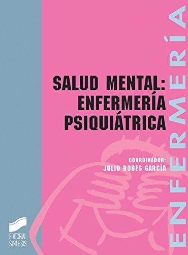 Bestseller descargar ebooks Salud mental: Enfermería psiquiátrica (Enfermería, fisioterapia y podología. Serie enfermería) PDF