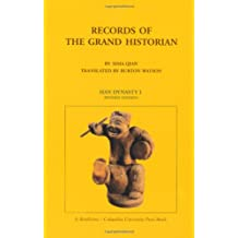 Sima, Q: Records of the Grand Historian - Han Dynasty, Volum: Han Dynasty I