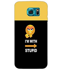 SAMSUNG GALAXY S6 IAM WITH STUPID Back Cover by PRINTSWAG