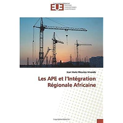 Les APE et l'Intégration Régionale Africaine