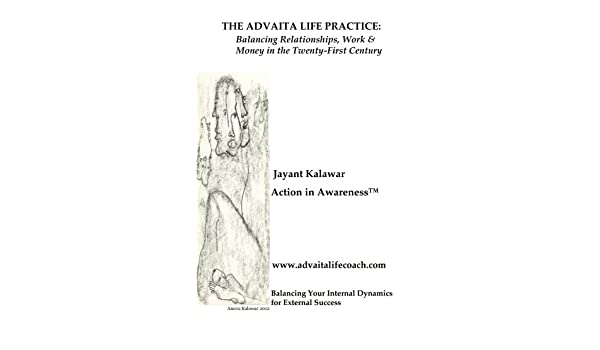 The Advaita Life Practice: Balancing Relationships, Work & Money in the Twenty-First Century