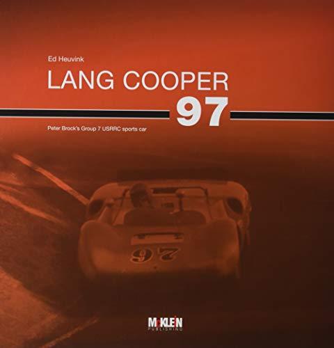 Lang Cooper: Peter Brock's Group 7 USRRC sports car por Ed Heuvink