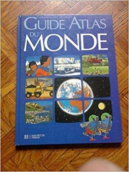 Guide atlas du monde par Beautier-F