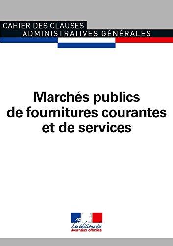 Marchés publics de fournitures courantes et de services 2009 - CCAG 1016
