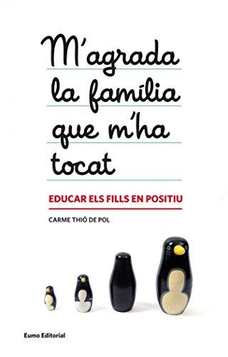 M'Agrada La Familia Que M´Ha Tocat (PUNTS DE VISTA) por Carme Thió Pol