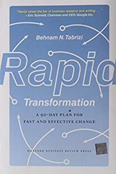 Rapid Transformation: A 90-Day Plan for Fast and Effective Change by [Tabrizi, Behnam N.]