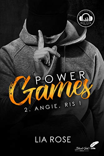 Power games : Angie, ris ! par [Rose, Lia]