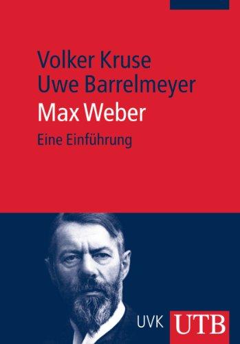 Max Weber: Eine Einführung