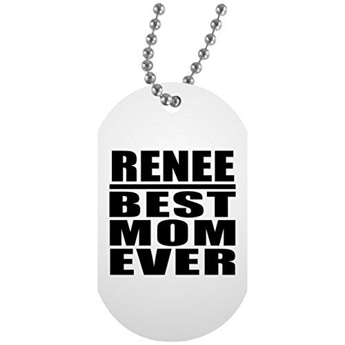 Renee Best Mom Ever - Military Dog Tag Militär Hundemarke Weiß Silberkette ID-Anhänger - Geschenk zum Geburtstag Jahrestag Muttertag Vatertag Ostern Renee Jewel