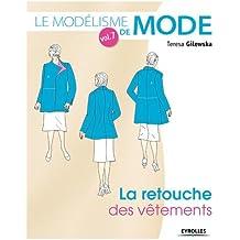 Le modélisme de mode : Tome 7, La retouche des vêtements