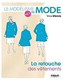 Le modélisme de mode - Volume 7 La retouche des vêtements