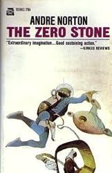 The Zero Stone by Andre Norton (1968-08-01)