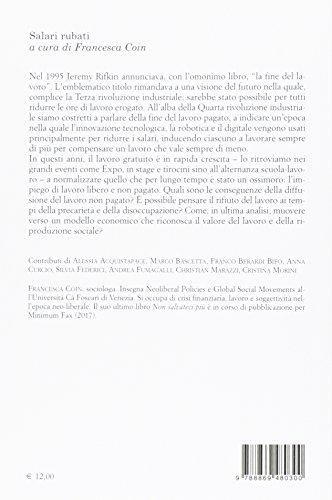 Salari rubati. Economia, politica e conflitto ai tempi del salario gratuito (Culture)