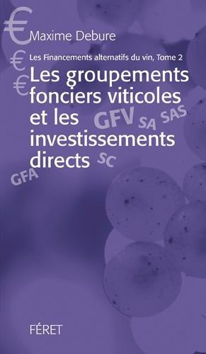 FINANCEMENTS ALTERNATIFS DANS LE VIN, GFV et investisseurs par DEBURE MAXIME