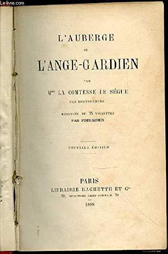 l'auberge de l'ange gardien par Sophie de Ségur, Francisco Batet (Relié)