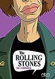: Rolling Stones In Comics, The (Nbm Comics Biographies)