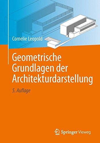 Geometrische Grundlagen der Architekturdarstellung